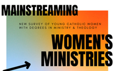 MAINSTREAMING WOMEN'S MINISTRIES